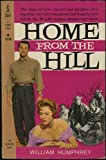 img - for Home From the Hill (Permabooks edition with Robert Mitchum movie photo cover) (M4128) book / textbook / text book