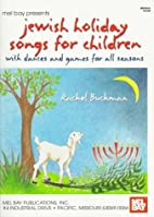 Mel Bay Jewish Holiday Songs for Children:…