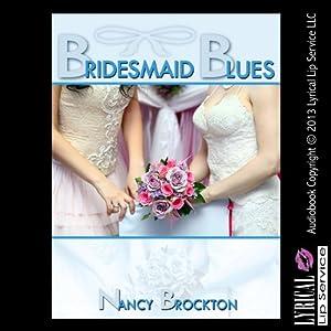 Bridesmaid Blues Audiobook