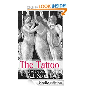 The Tattoo: Sarafin Perigord Series, Book 2 A.J. Scott-Ryder