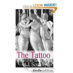 The Tattoo: Sarafin Perigord Series, Book 2 A.J. Scott-Ryder
