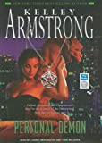 Kelley Armstrong Personal Demon (Women of the Otherworld)