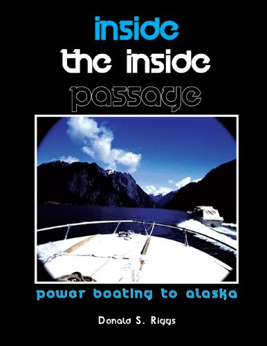 Inside the Inside Passage: Power Boating to Alaska (Passage Of Power compare prices)