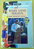 Nine Months Later... (Where Were You When The Lights Went Out?) (Harlequin American Romance) (0373166370) by Mary Anne Wilson