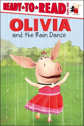 Olivia and the Rain Dance (Olivia Ready-to-Read)