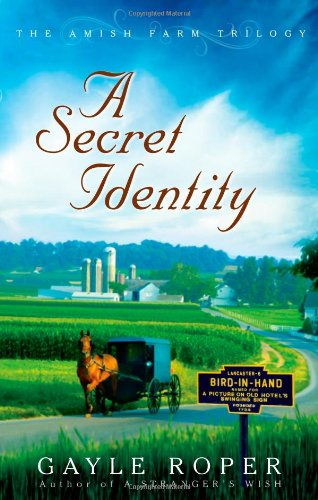 Image of A Secret Identity (The Amish Farm Trilogy)