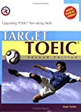img - for Target TOEIC, Second Edition (w/6 Audio CDs), Upgrading TOEIC Test-taking Skills book / textbook / text book