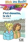 C'Est Chouette, la Vie! (Decouverte:...