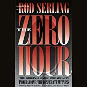 The Zero Hour, Program One: The Desperate Witness | [Rod Serling]