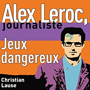 Jeux dangereux [Dangerous Plays] Audiobook