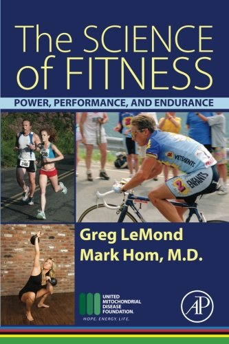 The Science of Fitness: Power, Performance, and Endurance PDF