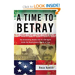 A Time to Betray - Reza Kahlili