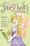 Golden at the Fancy-Dress Party (Fairy Bell Sisters) Margaret McNamara