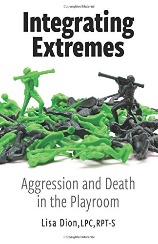 Integrating Extremes: Aggression and Death in the Playroom PDF