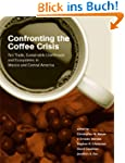 Confronting the Coffee Crisis: Fair T...
