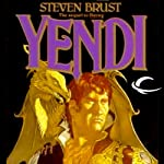 Yendi: Vlad Taltos, Book 2 (       UNABRIDGED) by Steven Brust Narrated by Bernard Setaro Clark
