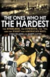 The Ones Who Hit the Hardest: The Ste...