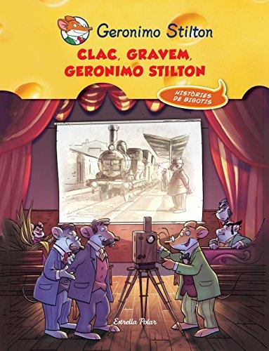Geronimo Stilton - Clac! Gravem, Geronimo Stilton