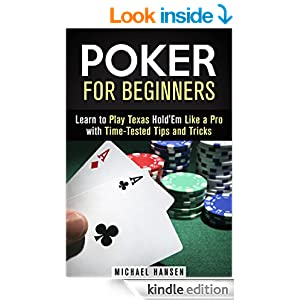 Poker for Beginners: Learn to Play Texas Hold'Em Like a Pro with Time