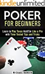 Poker for Beginners: Learn to Play Te...