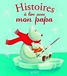Histoires � lire avec mon papa