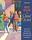 img - for Direct Practice in Social Work Value Package (includes MyHelpingKit Student Access ) (2nd Edition) book / textbook / text book