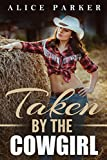 Taken By The Cowgirl (A Sweet Cowboy Romance)