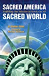 Sacred America, Sacred World: Fulfill...