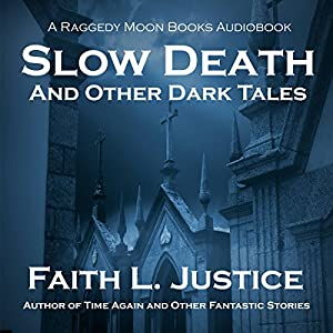 Slow Death and Other Dark Tales Audiobook