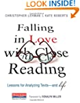 Falling in Love with Close Reading: L...