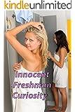 Innocent Freshman Curiosity (A Picture Book)