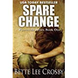 Spare Change ~ Bette Lee Crosby