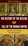 Image of The History of the Decline and Fall of the Roman Empire (All 6 Volumes)