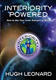 img - for Interiority Powered: How to Use Your Inner Energies at Work book / textbook / text book