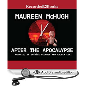 After the Apocalypse: Stories (Unabridged)