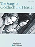 The Songs of Goldrich and Heisler: Piano / Vocal