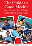 Guide to Good Health for Teens & Adul...