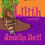 Lilith | Ambika Devi