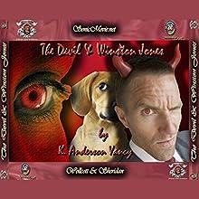 The Devil & Winston Jones Audiobook by K. Anderson Yancy Narrated by K. Anderson Yancy, Mike Klicman