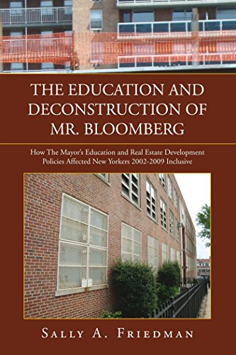 THE EDUCATION AND DECONSTRUCTION OF MR. BLOOMBERG