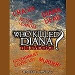 Who Killed Diana?: The Evidence | John King