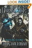The Darkslayer - Underling Revenge (Book 3)