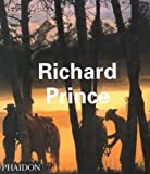 Richard Prince (Contemporary Artists (Phaidon))