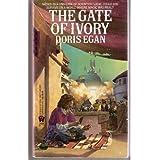 Gate of Ivory (Daw science fiction) ~ Doris Egan