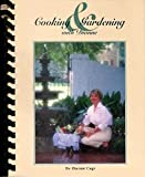 img - for Cooking and Gardening With Dianne by Dianne Cage (1996-01-01) book / textbook / text book