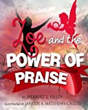ZOE & The Power of Praise