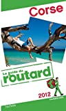 echange, troc Collectif - Guide du Routard Corse 2012