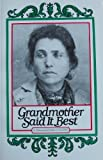 img - for Grandmother Said It Best: A Treasury of Italian Proverbs book / textbook / text book