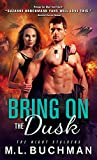 Bring On the Dusk (The Night Stalkers Book 11)