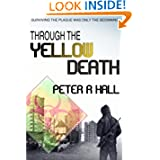Through The Yellow Death: Surviving the plague was only the beginning